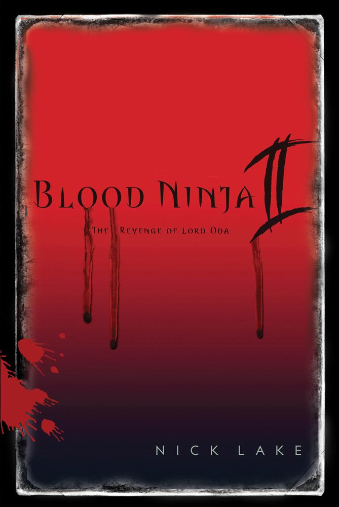 Blood Ninja II By: Nick Lake