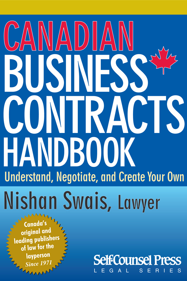 Canadian Business Contracts Handbook By: LLB Nishan Swais