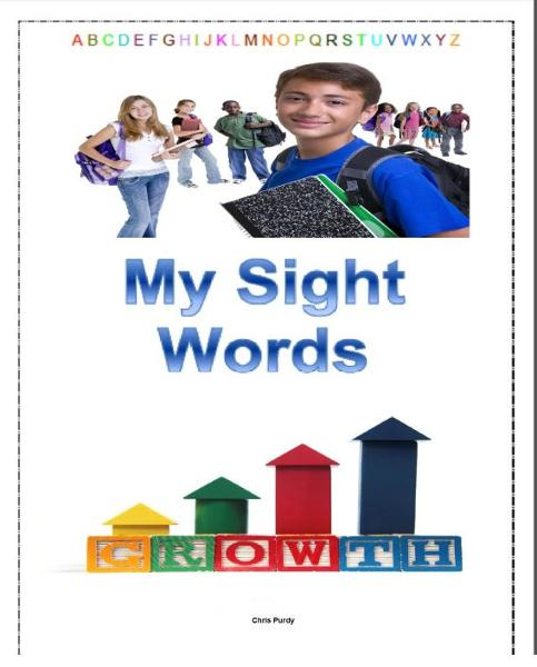 My Sight Words: Volume 1 By: chris purdy