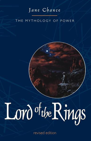 Lord of the Rings By: Jane Chance