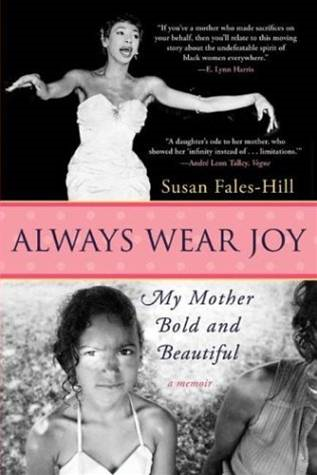 Always Wear Joy By: Susan Fales-Hill