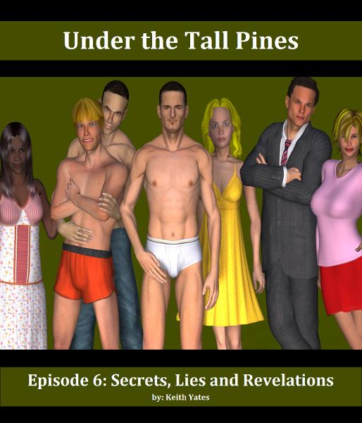 Under the Tall Pines: Episode 6: Secrets, Lies and Revelations