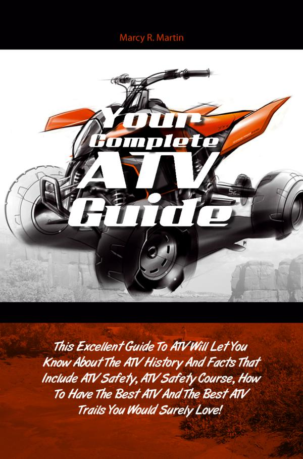Your Complete ATV Guide