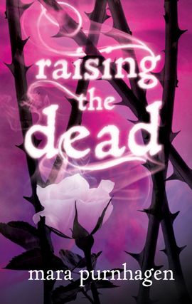 Raising the Dead By: Mara Purnhagen
