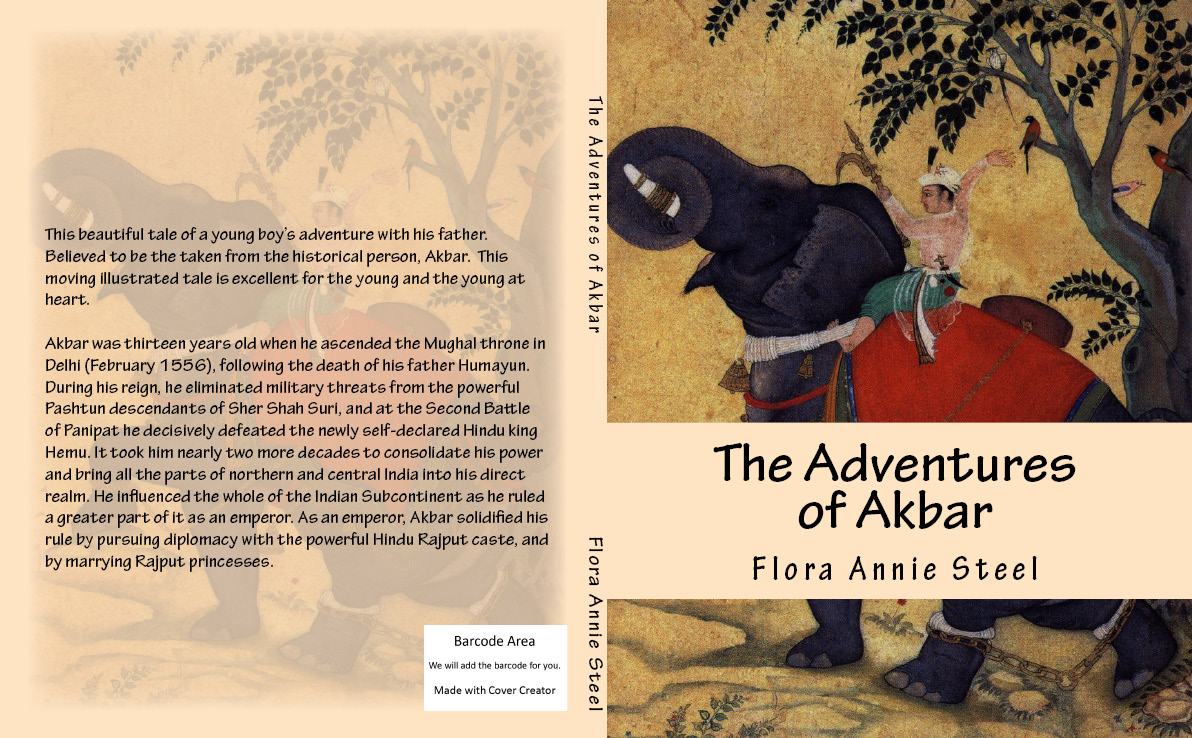 The Adventures of Akbar By: Flora Annie Steel
