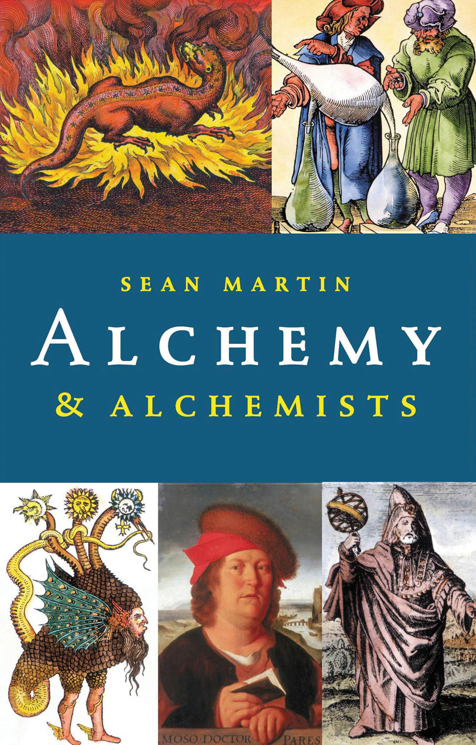 Alchemy & Alchemists By: Sean Martin