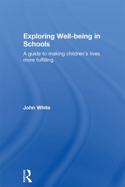 Exploring Well-being in Schools