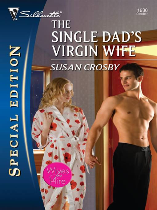 The Single Dad's Virgin Wife
