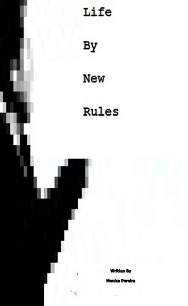 Life By New Rules