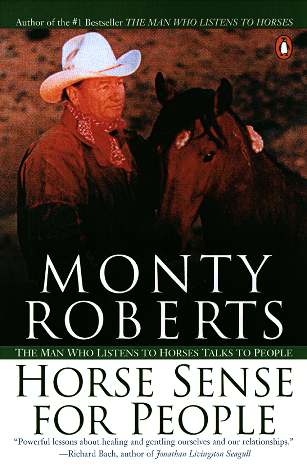 Horse Sense for People By: Monty Roberts