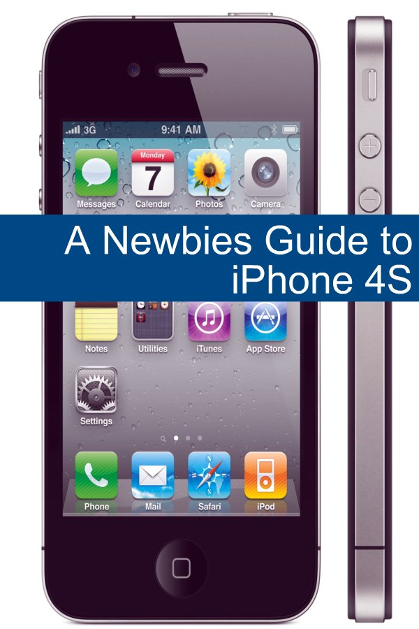A Newbies Guide to iPhone 4S By: Minute Help Guides