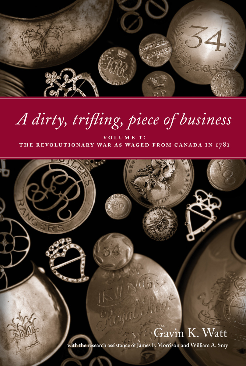 A Dirty, Trifling Piece of Business By: Gavin K. Watt,James F. Morrison,William A. Smy