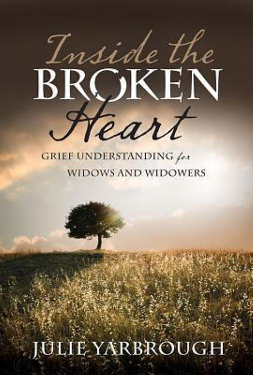 Inside the Broken Heart By: Julie Yarbrough