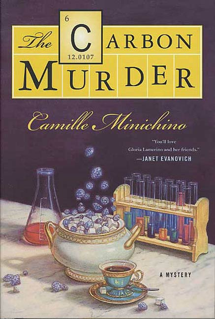 The Carbon Murder By: Camille Minichino