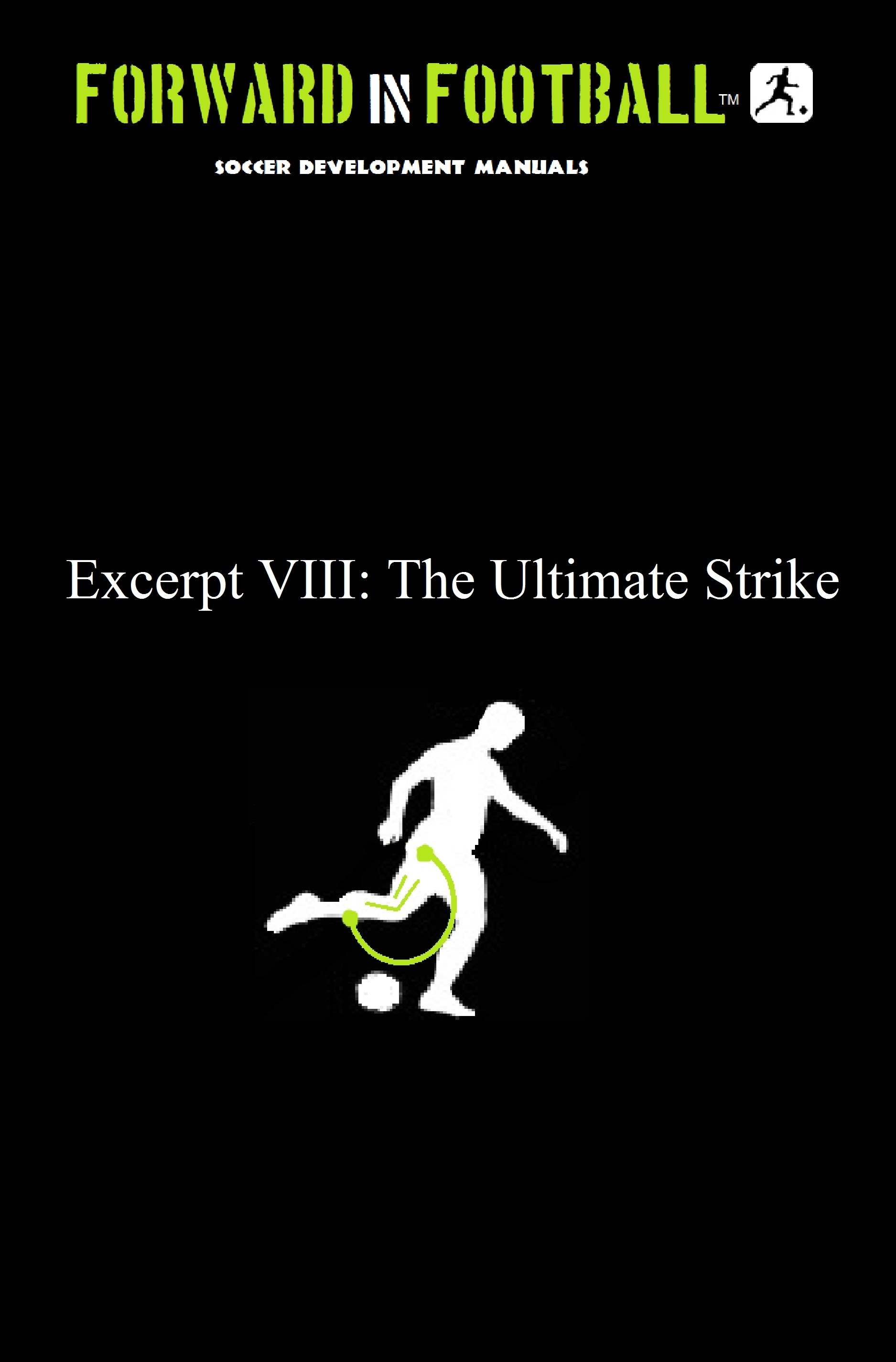 Forward in Football VIII Soccer Shooting Kicking Control Kick
