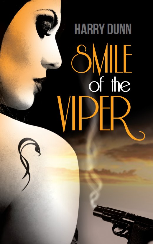 Smile of the Viper By: Harry Dunn