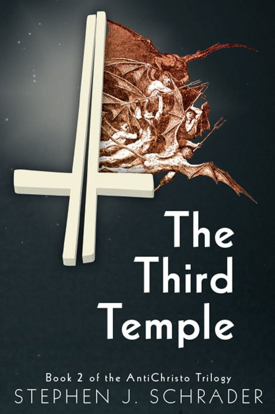 The Third Temple: Book 2 of the AntiChristo Trilogy
