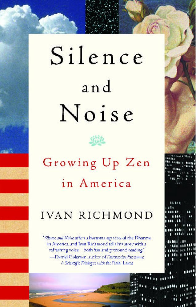 Silence and Noise By: Ivan Richmond
