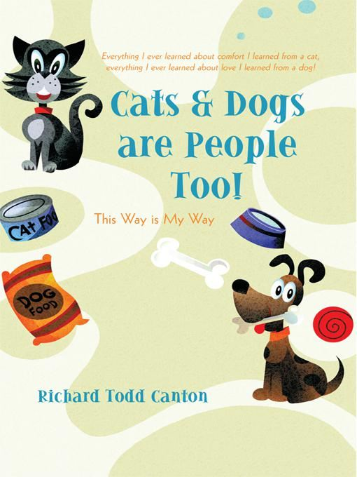 Cats & Dogs are People Too!