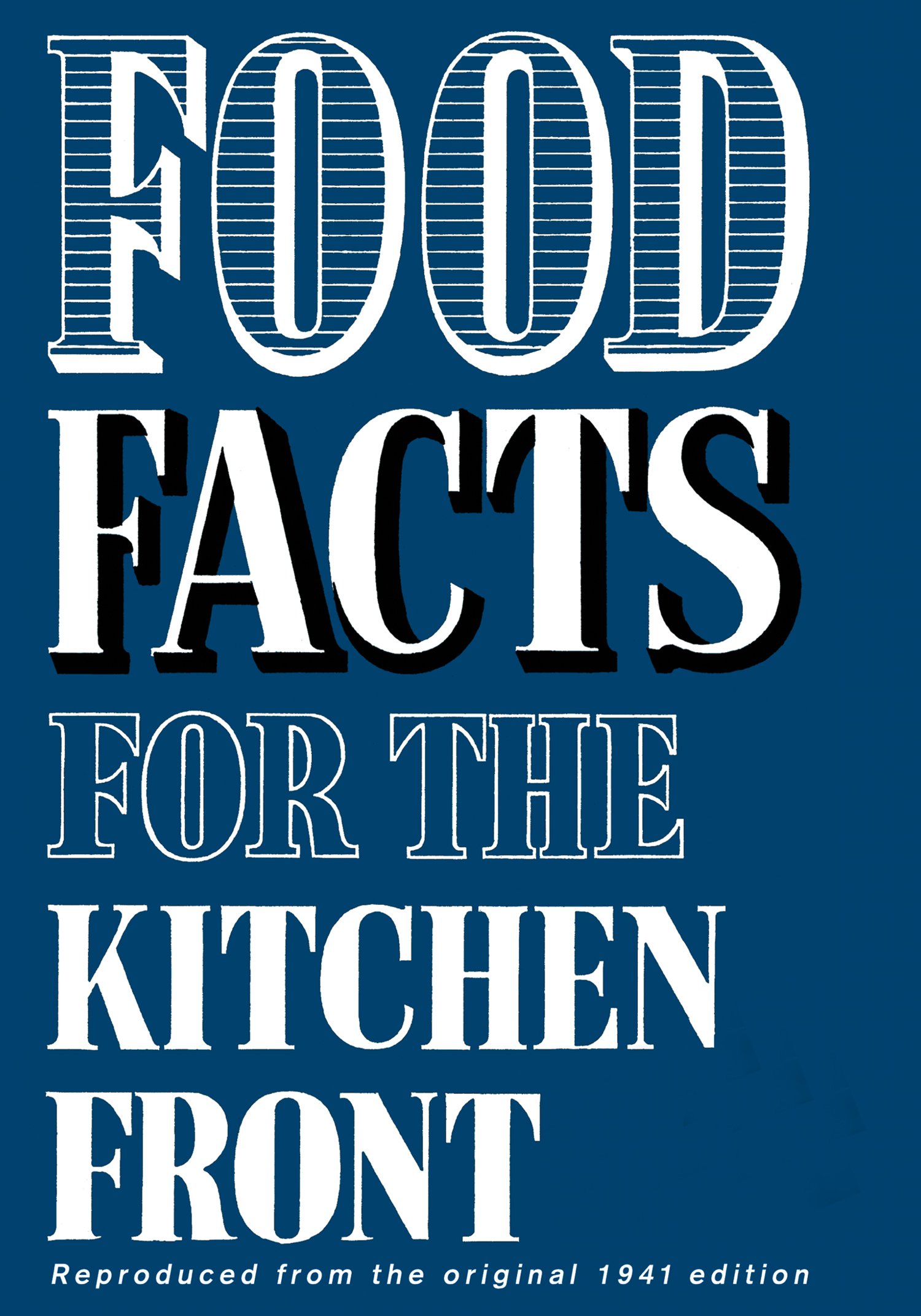 Food Facts for the Kitchen Front By: HarperPress
