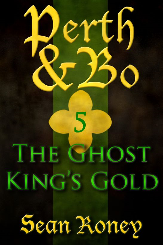 Perth & Bo 5: The Ghost King's Gold