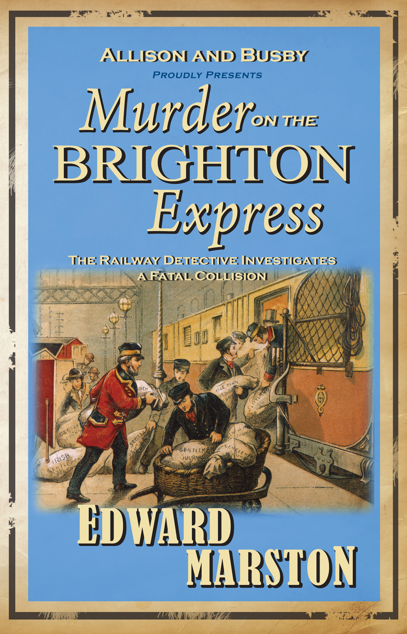 Murder on the Brighton Express By: Edward Marston