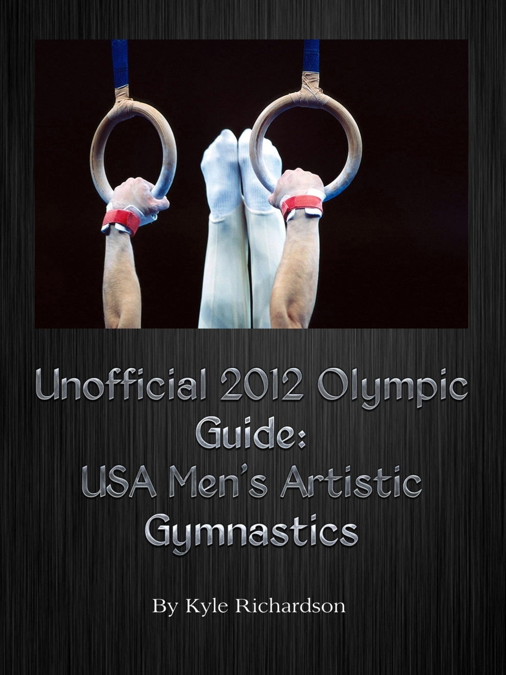 Unofficial 2012 Olympic Guides: USA Men's Artistic Gymnastics