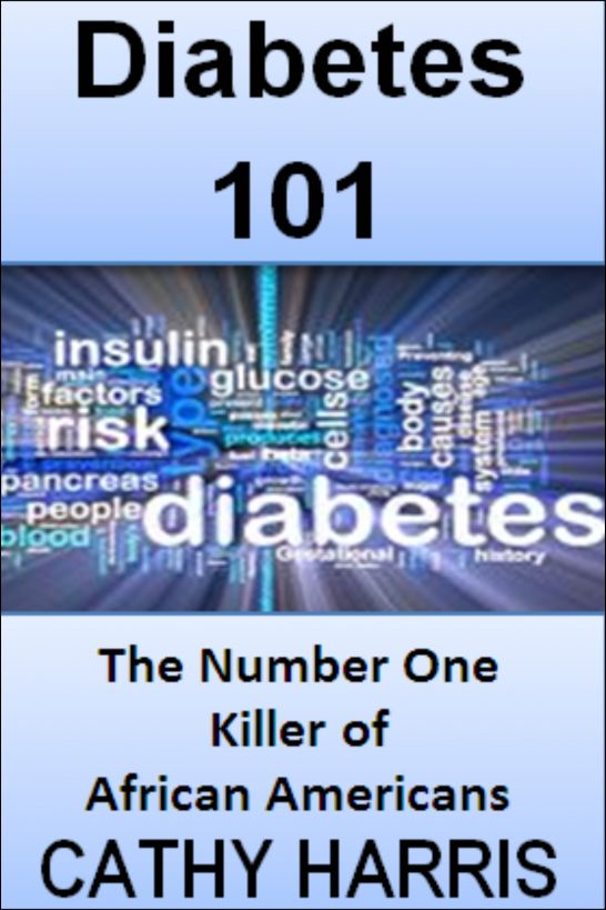 Diabetes 101: The Number One Killer of African Americans [Article]