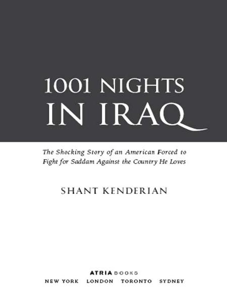 1001 Nights in Iraq By: Shant Kenderian