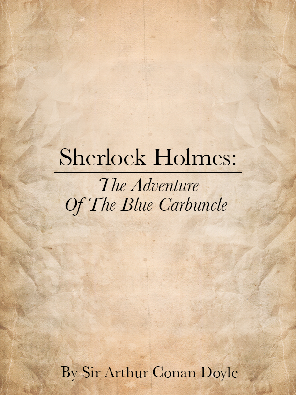 Sherlock Holmes: The Adventures of the Blue Carbuncle