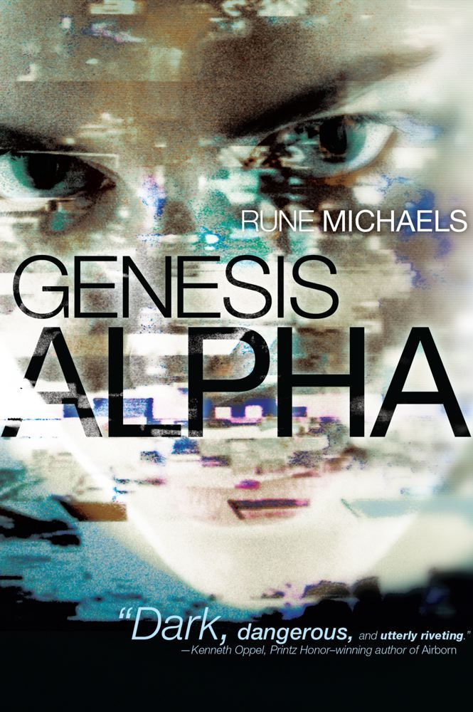 Genesis Alpha By: Rune Michaels