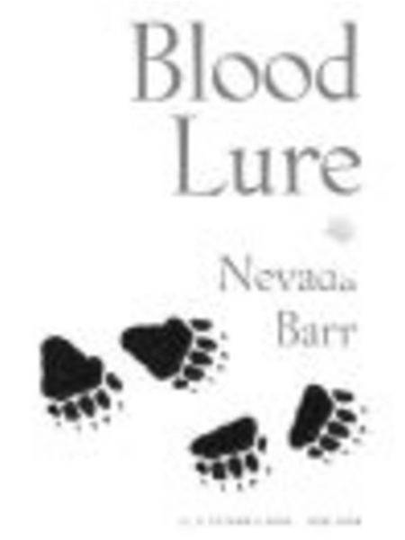 Blood Lure By: Nevada Barr