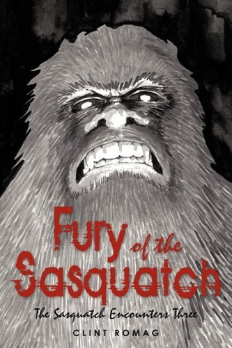Fury Of The Sasquatch