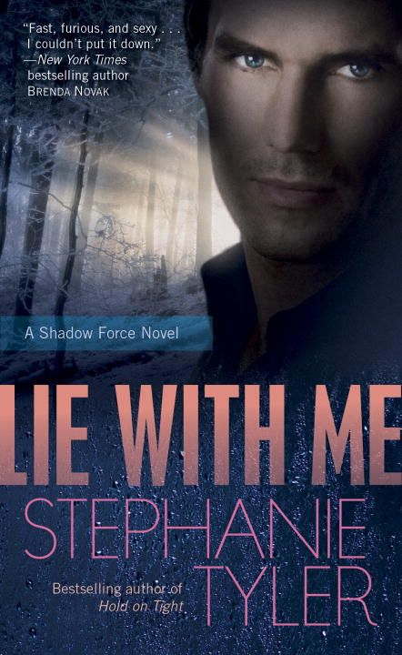 Lie with Me By: Stephanie Tyler