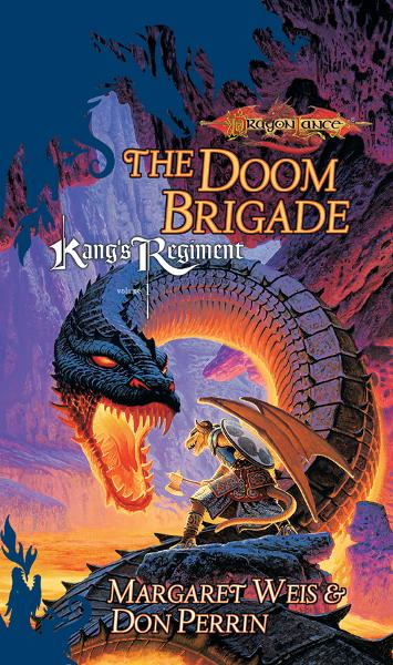 The Doom Brigade By: Don Perrin,Margaret Weis