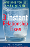 Three Instant Relationship Fixes