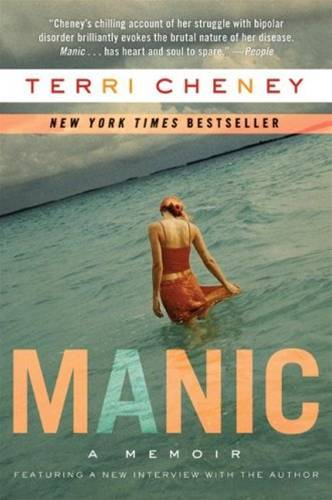 Manic By: Terri Cheney