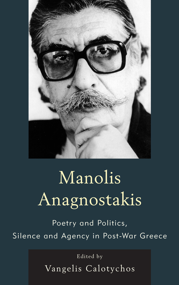 Manolis Anagnostakis By: Vangelis Calotychos