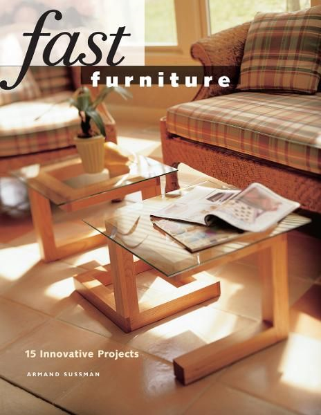 Fast Furniture: 15 Innovative Projects