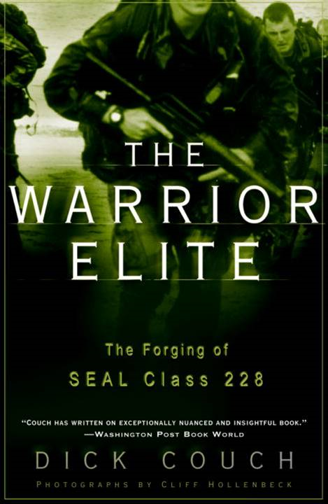 The Warrior Elite By: Dick Couch