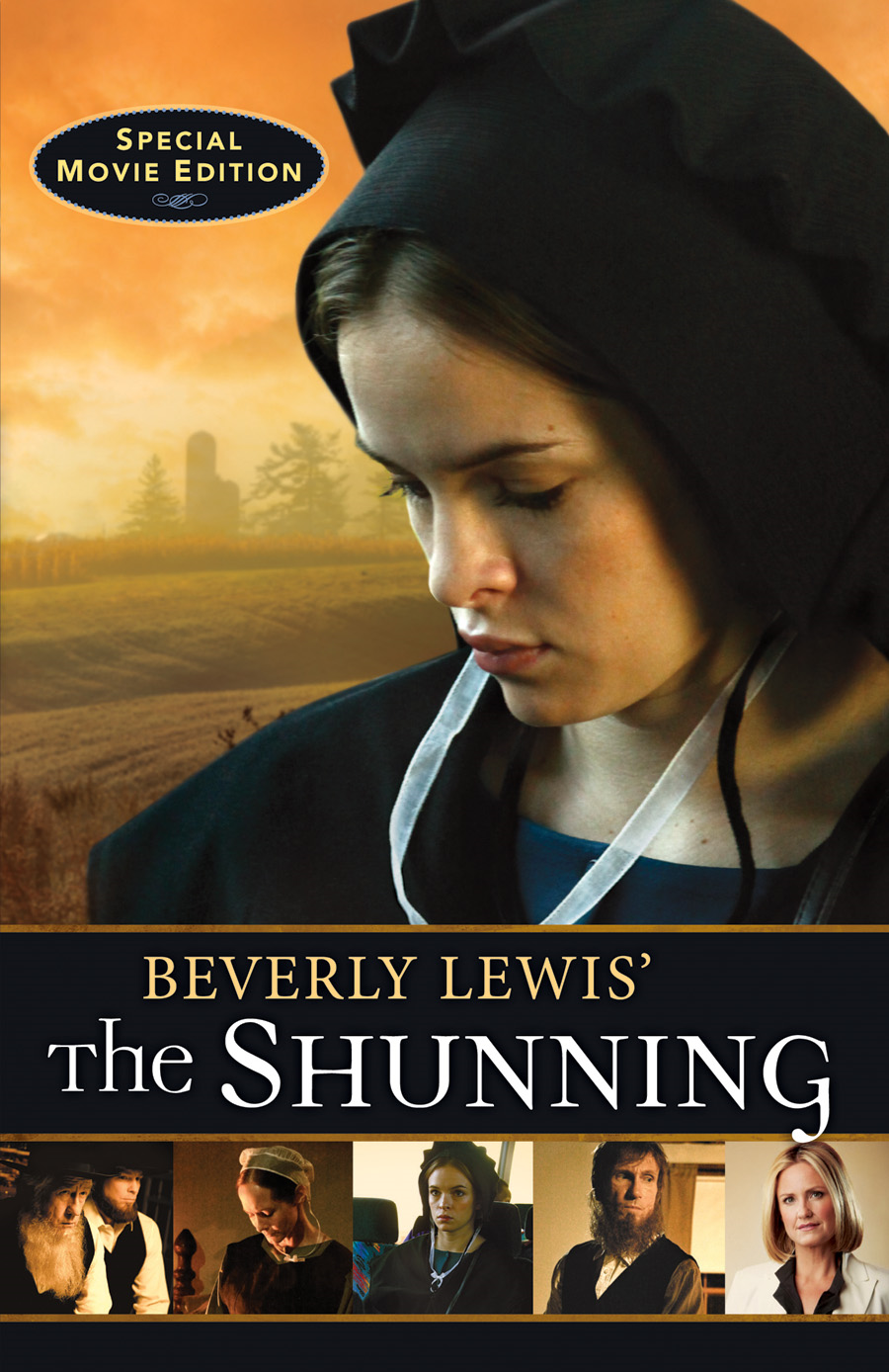 Beverly Lewis' The Shunning By: Beverly Lewis