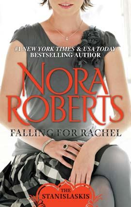 Falling for Rachel By: Nora Roberts