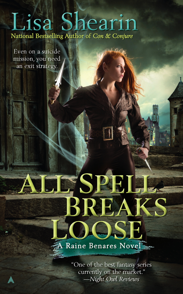 All Spell Breaks Loose By: Lisa Shearin