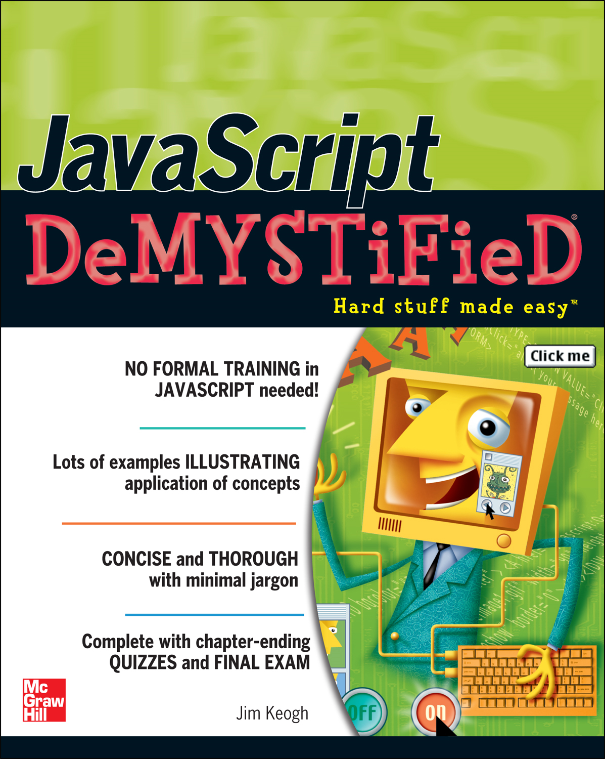 JavaScript Demystified By: James Keogh
