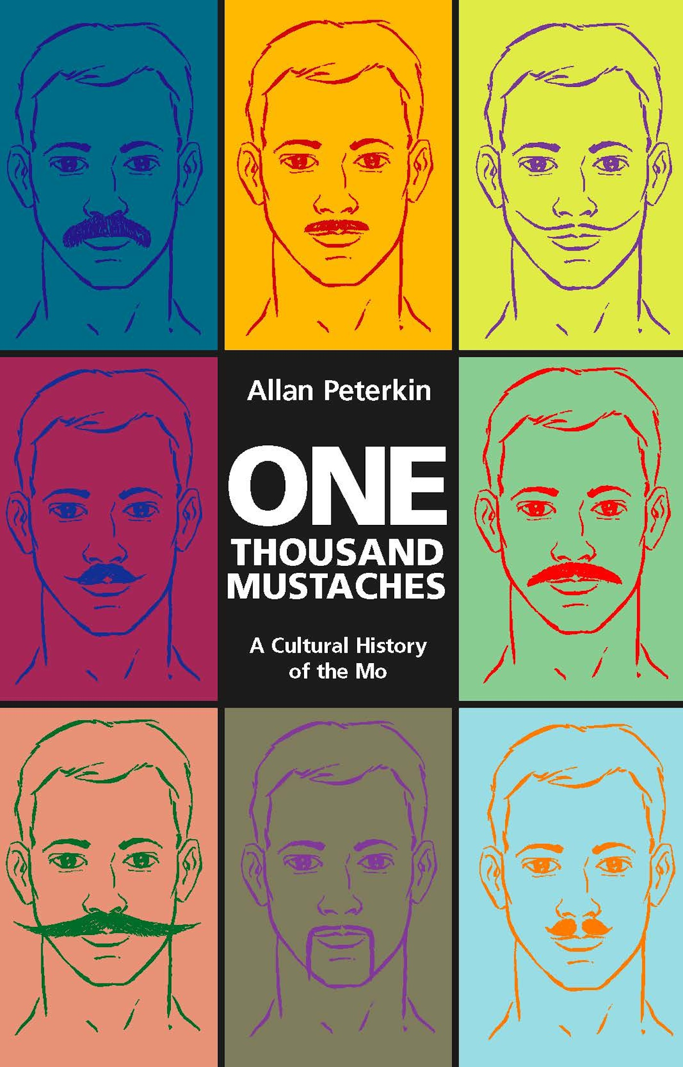 One Thousand Mustaches By: Allan Peterkin