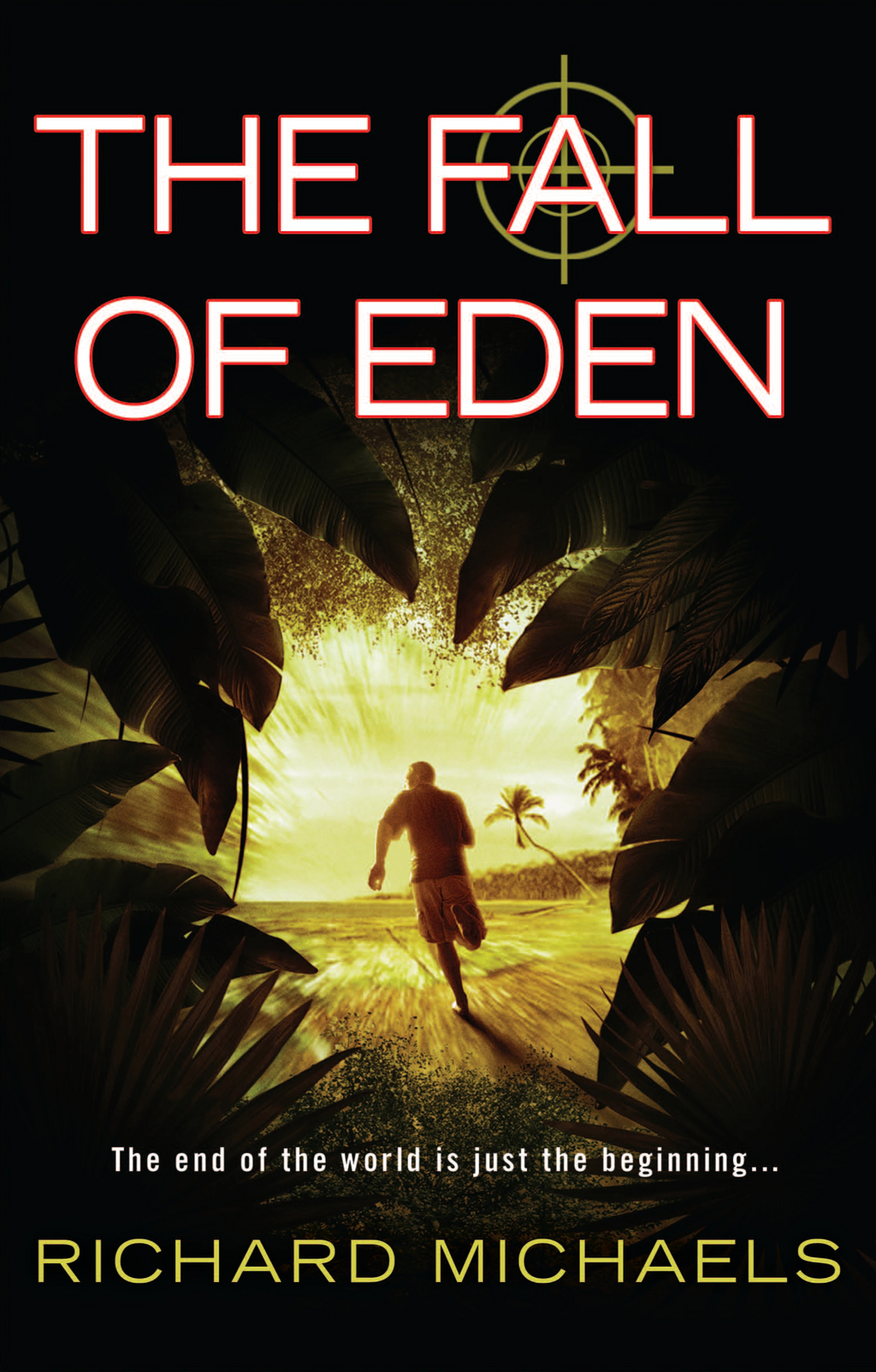 The Fall of Eden By: Richard Michaels