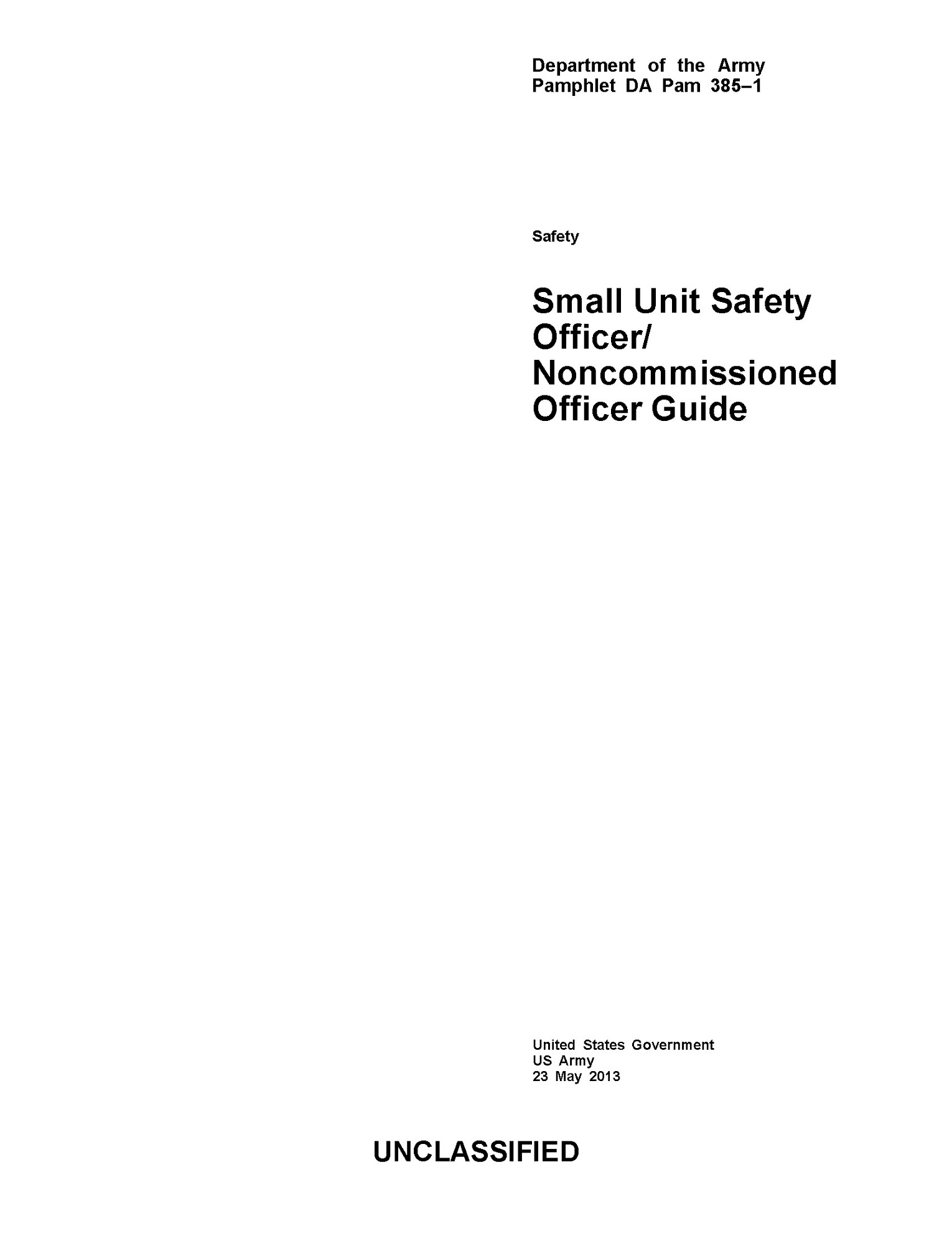 Department of the Army Pamphlet DA Pam 385-1 Small Unit Safety Officer/Noncommissioned Officer Guide