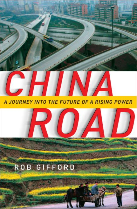 China Road By: Rob Gifford