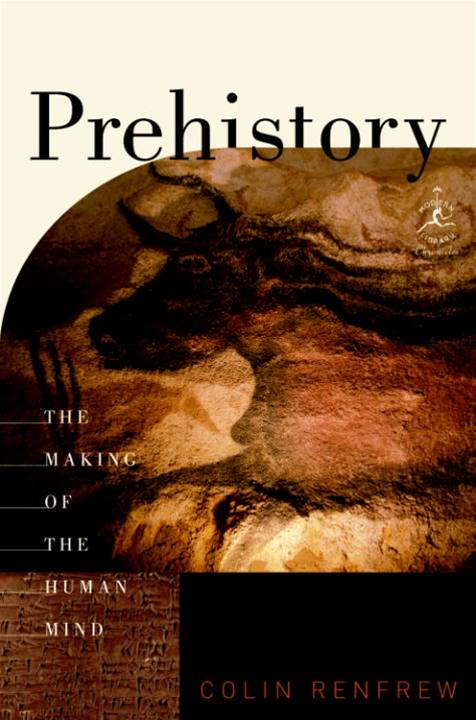 Prehistory By: Colin Renfrew