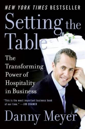Setting the Table By: Danny Meyer